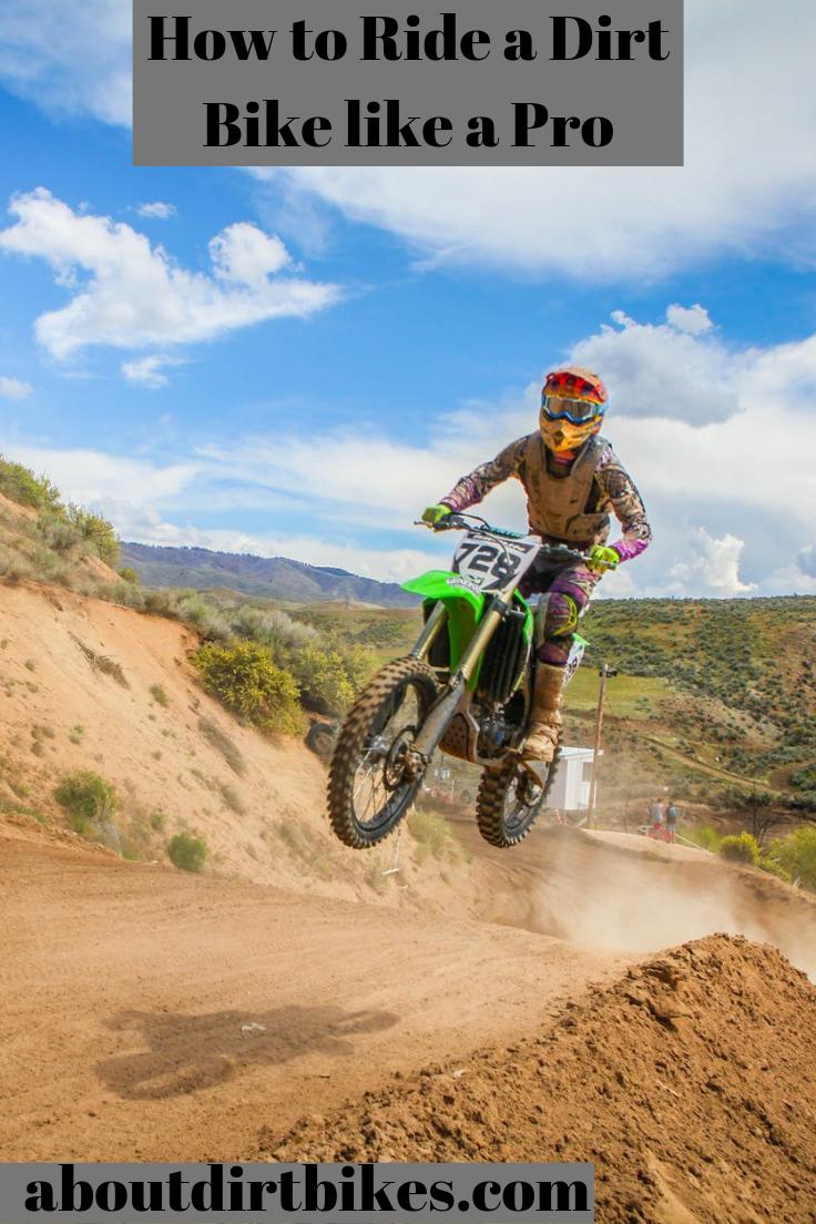 How To Ride A Dirt Bike Like A Pro 50cc Dirt Bike Dirt Bike Bike
