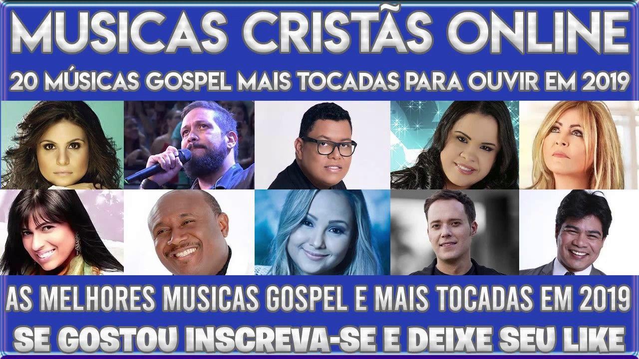Musicas Gospel 2019 20 Musicas Gospel Mais Tocadas Para Ouvir Em