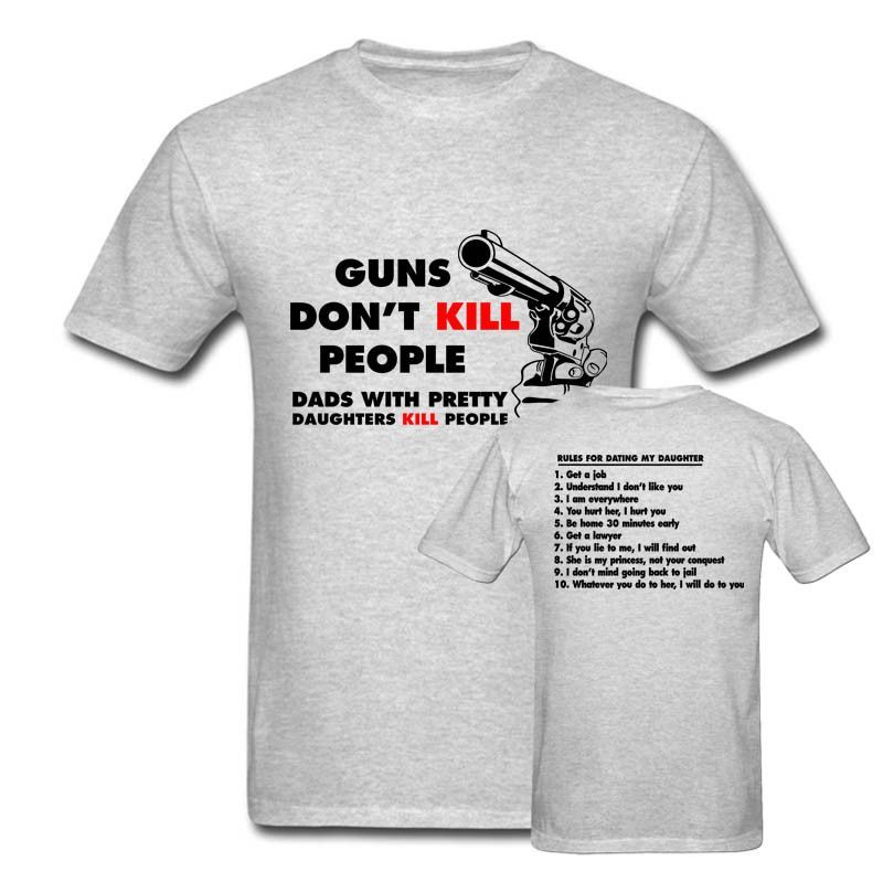 Guns Don/'t Kill People Dads Pretty Daughters Father/'s Day Funny Gift Men/'s Tee