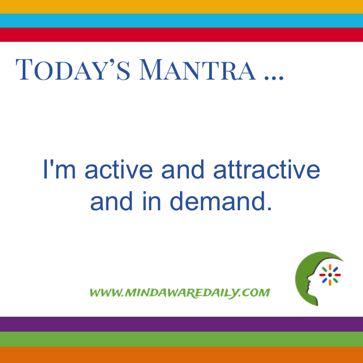 Today's #Mantra. . . I'm active and attractive and in demand.  #affirmation #trainyourbrain #ltg Get our mantras in your email inbox here:
