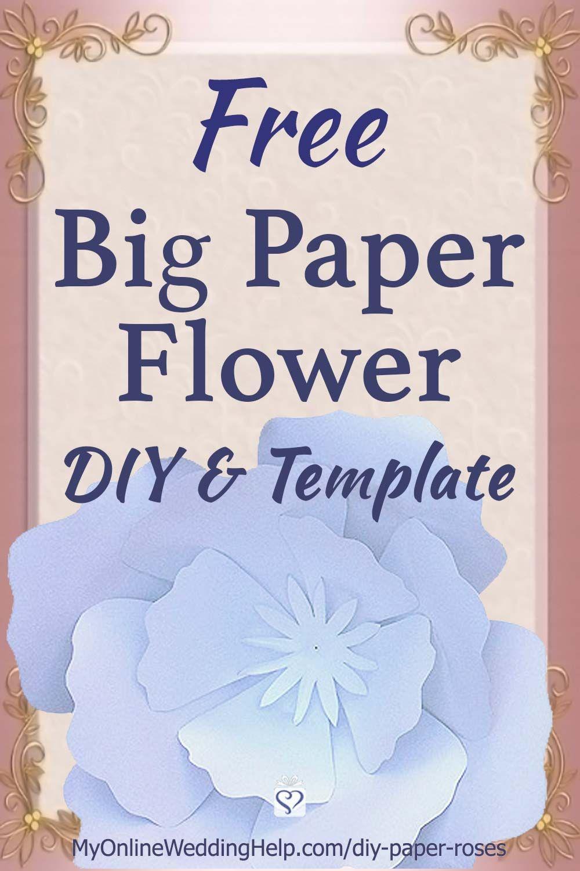 Diy Giant Paper Flowers Diy Wedding Ideas Free Paper Flower