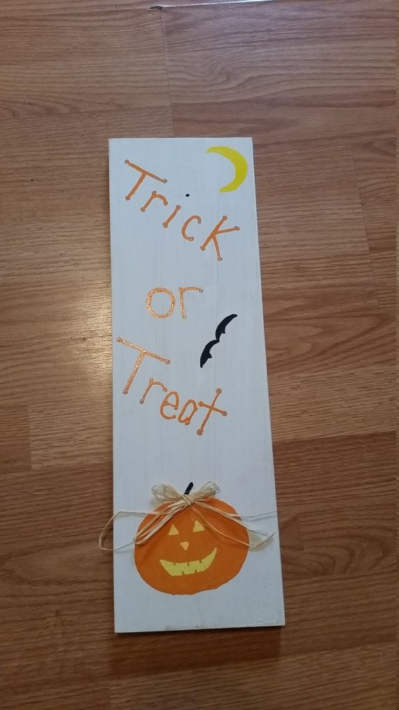 Check out this item in my Etsy shop https://www.etsy.com/listing/248948400/handpainted-trick-or-treat-sign