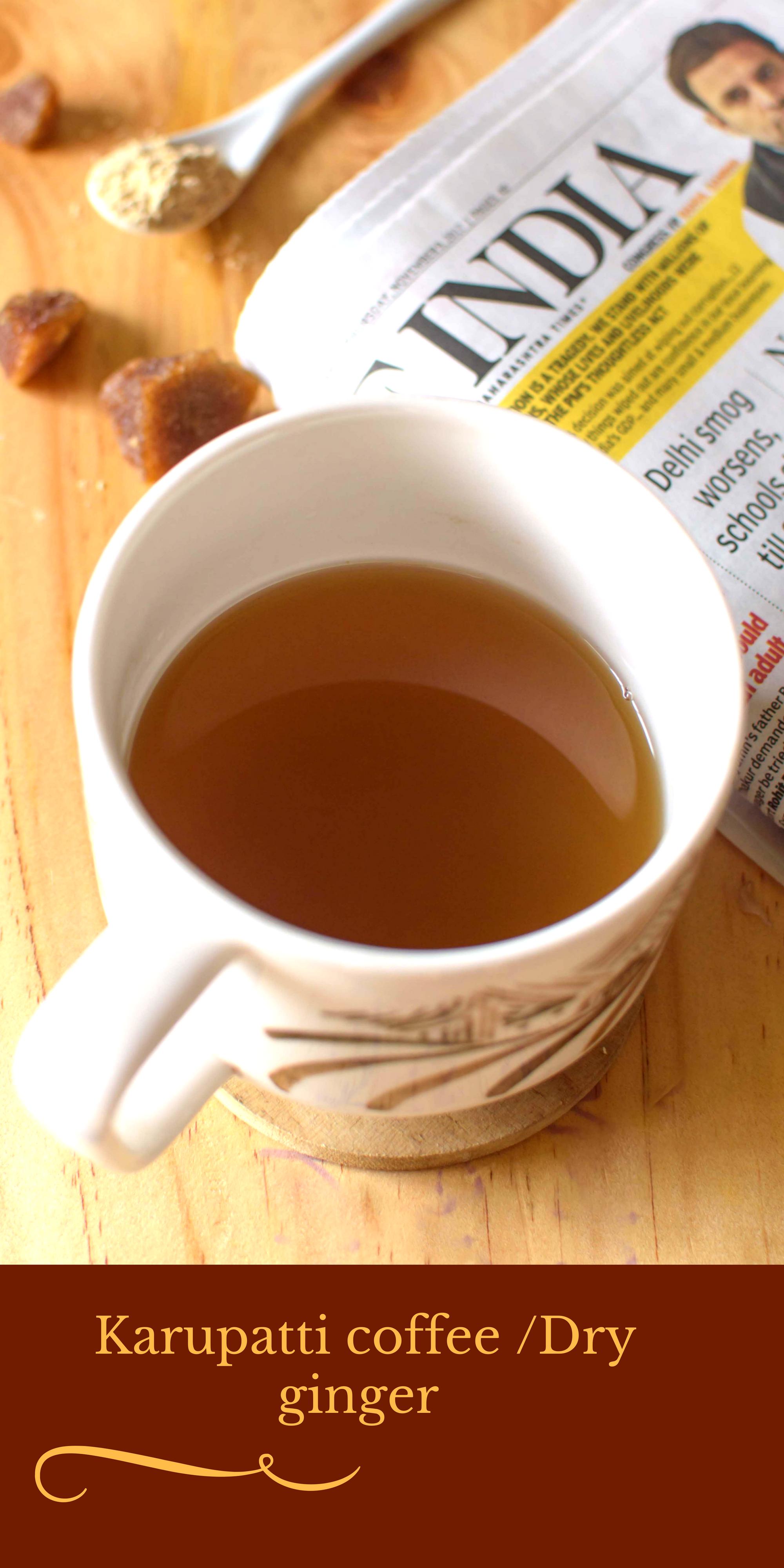 Karupatti Coffee/ Dry Ginger Coffee Recipe Dry ginger