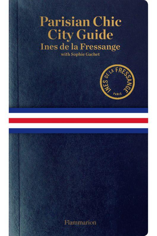 Inès de la Fressange is coming out with a true insider's guide to Paris.