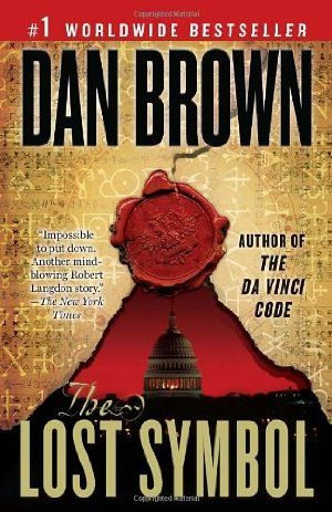 The Lost Symbol What I Love About Dan Browns Books Is That You Are