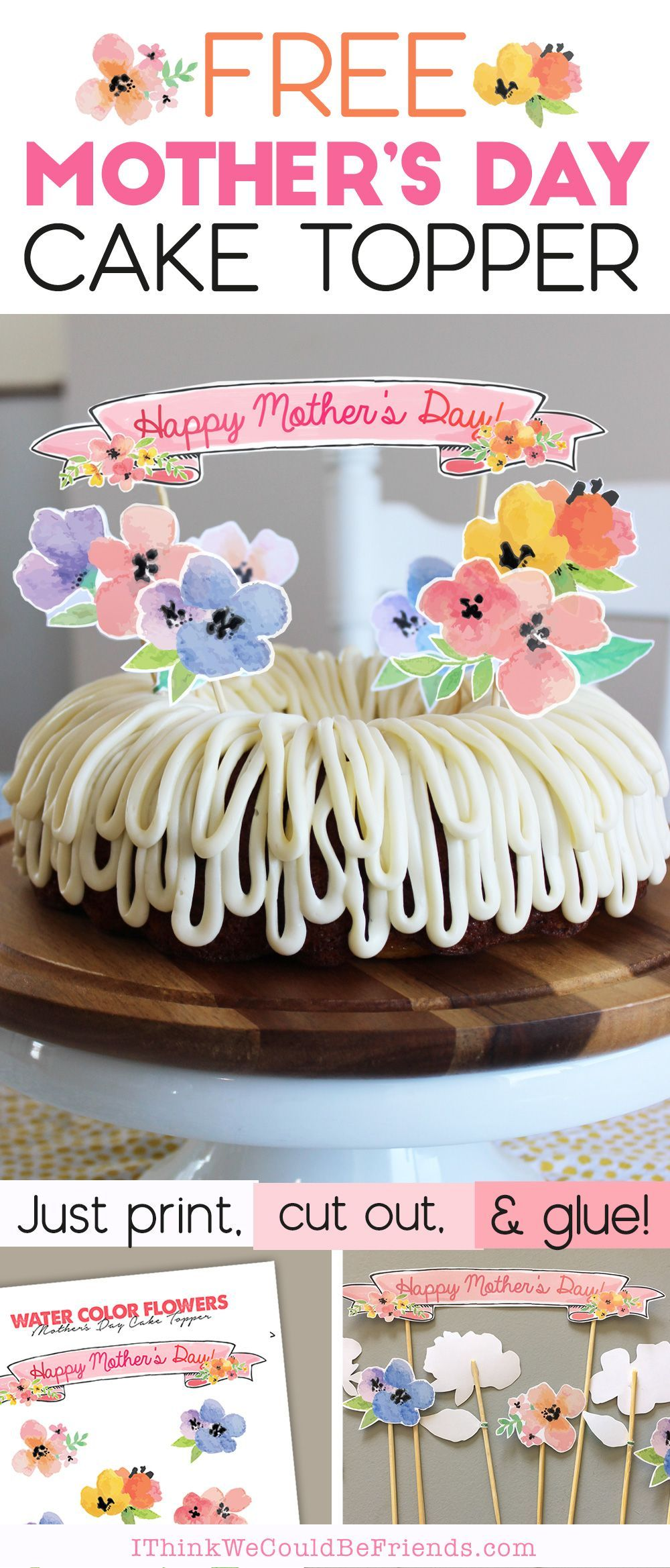 Mothers Day Cake Ideas Free Printable Floral Cake Topper