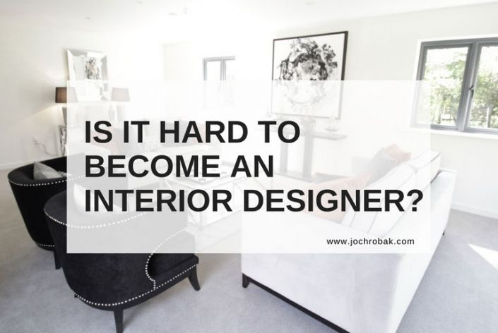 How long do you have to study become an interior designer for What do i need to become an interior designer