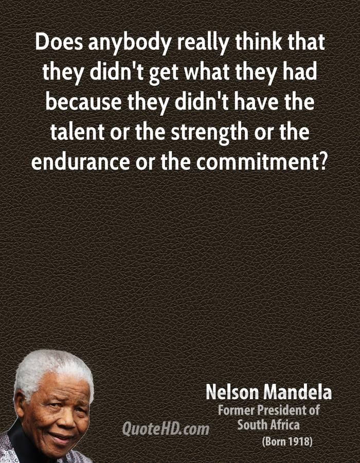 Quotes About Strength Nelson Mandela