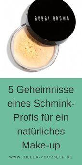 Photo of 5 Geheimnisse eines Schmink Profis für ein natürliches Make-up – DillerYoursel… – Welcome to Blog