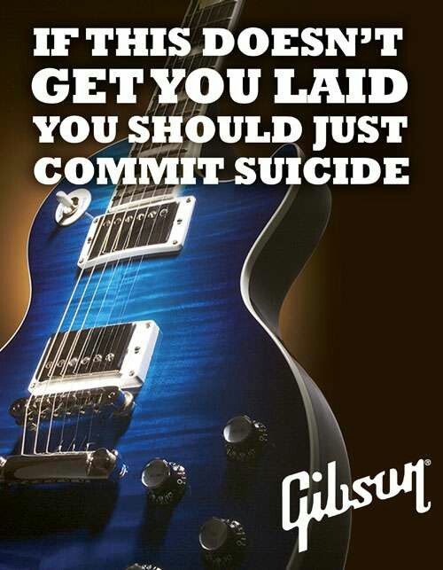 Honest brand slogan for Gibson (pretty dark )