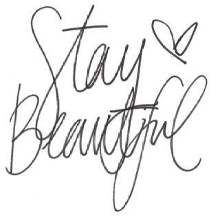 Always stay beautiful. Believe you are beautiful. We all