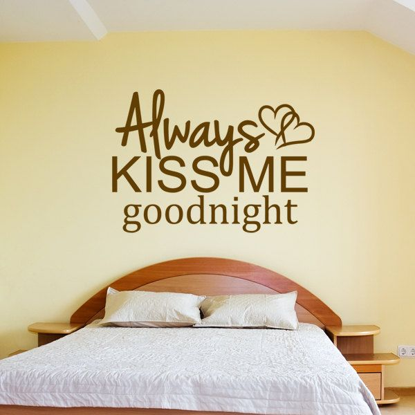 Always Kiss Me Goodnight Wall Decal Sticker Vinyl Art Quote with ...