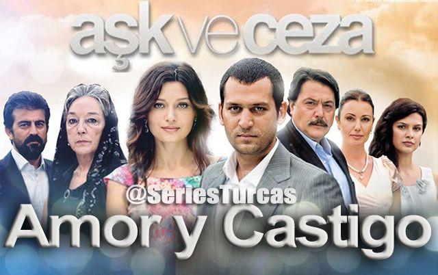 Amor Y Castigo Doblada Series Turcas Turkish Film Telenovelas Tv Series
