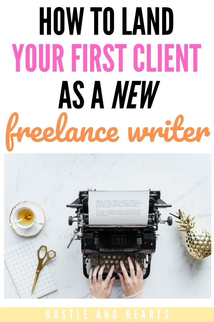 002 How To Land Your First Client As A New Freelance Writer