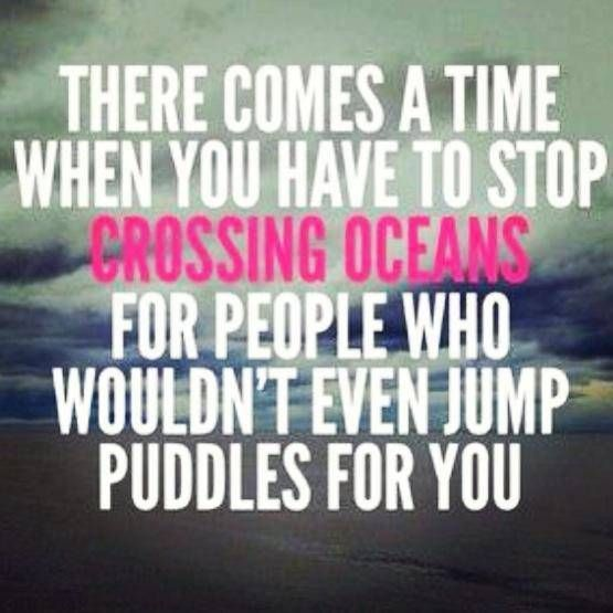 Crossing Oceans Done Trying Quotes Im Done Quotes Done Quotes