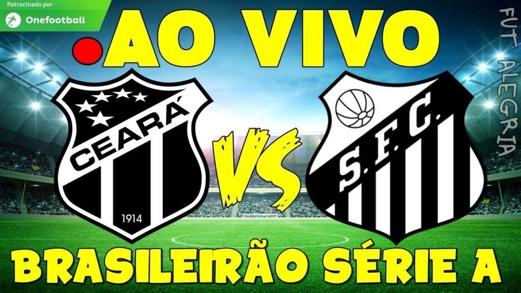 Ceara X Santos Narracao Online E Placar Ao Vivo Campeonato Brasileiro 2019 Futebol Stats Assistir Jogo Campeonato Brasileiro Jogo Do Peixe