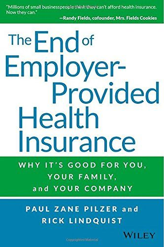 Download Pdf The End Of Employerprovided Health Insurance Why Its Good For You And Your Co Health Insurance Humor Health Insurance Companies Health Insurance