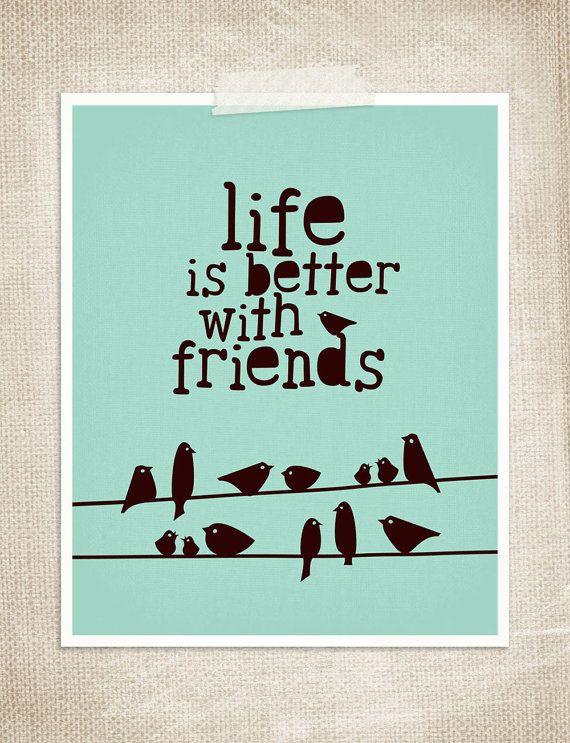 Het leven is beter met vrienden