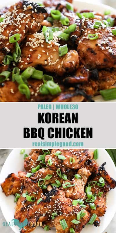 Korean BBQ Chicken (Paleo + Whole30) #healthyweeknightmeals