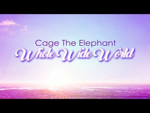 Cage the elephant whole wide world lyric video youtube music cage the elephant whole wide world lyric video youtube stopboris Choice Image