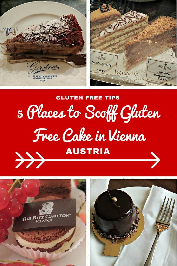 A Gluttons Guide To Eating Gluten Free Cake In Vienna Austria