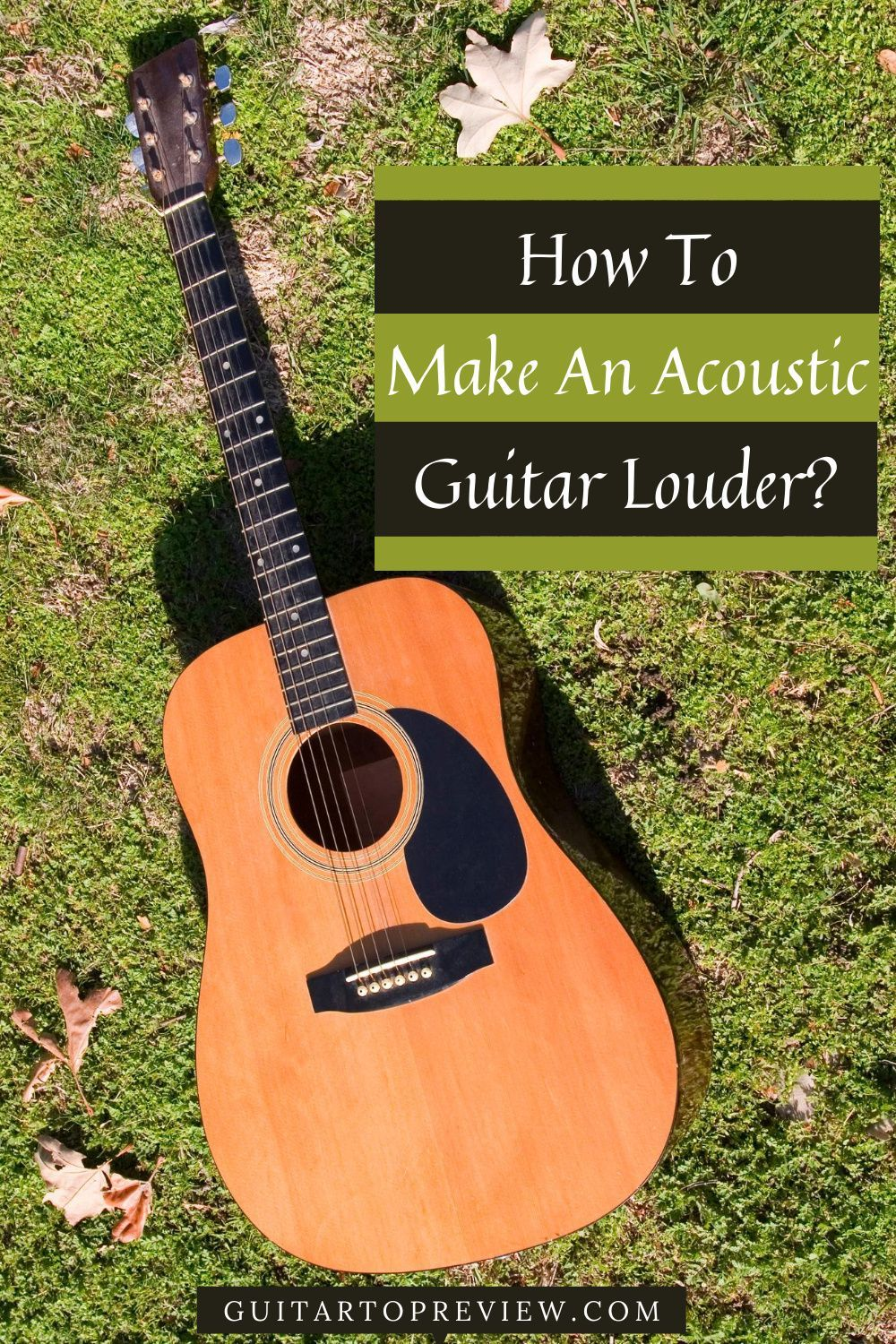 How To Make An Acoustic Guitar Louder Guitar Acoustic Guitar Electro Acoustic Guitar