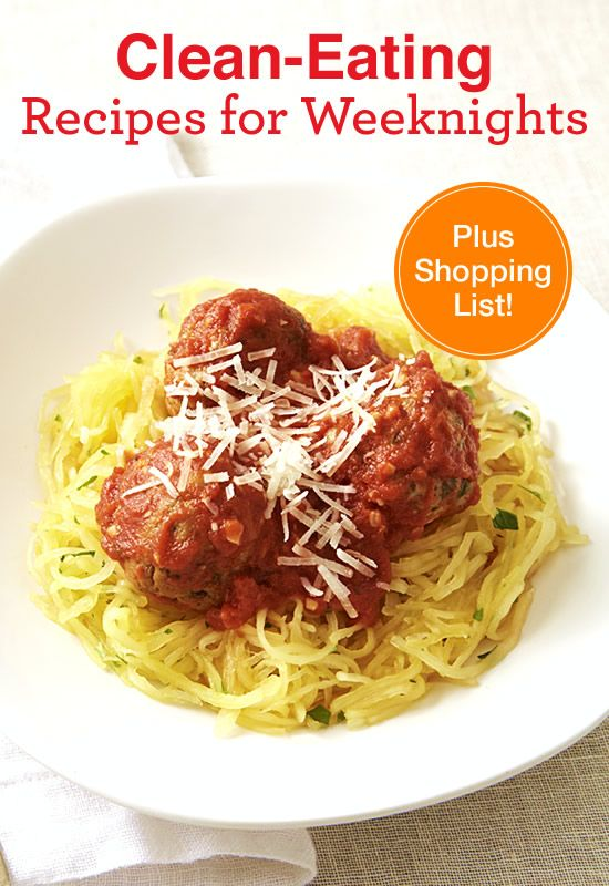 Spaghetti Squash & Meatballs and more healthy clean-eating weeknight dinners ready in 45 minutes or less.