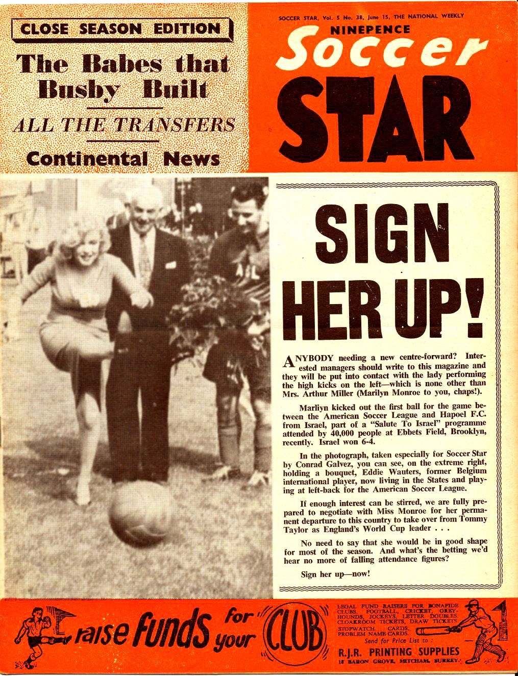 """Marilyn in a photo at a charity soccer game at Ebbets Field Stadium on the cover of """"Soccer Star"""" magazine, United Kingdom, June 1957."""