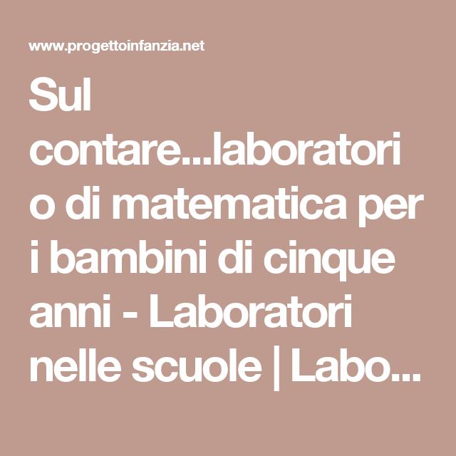 Sul Contare Laboratorio Di Matematica Per I Bambini Di Cinque
