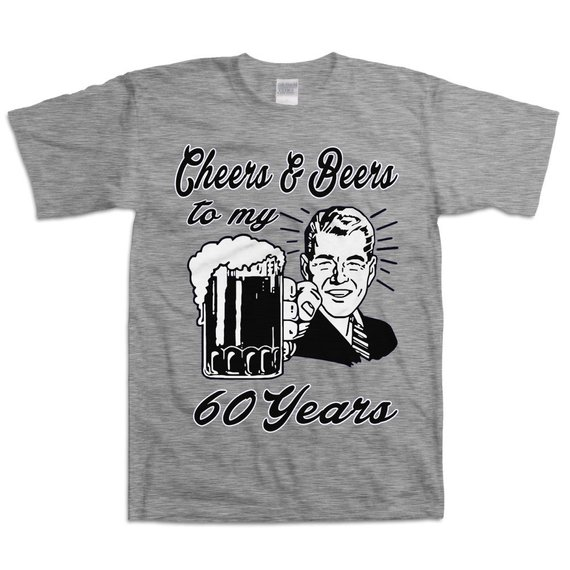 Retro 60th Birthday Shirt Gift For Sixty Year Old Cheers And Beers To My 60 Years Beer T B