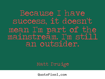 Quotes About Outsiders That Rings True De Facto Outsiders Quotes