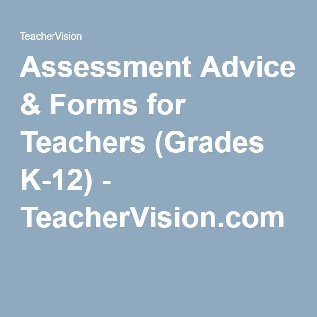 Assessment Advice & Forms for Teachers (Grades K-12) - TeacherVision.com