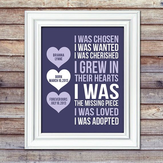 Adoption Print With Details  I Was Chosen by AugustBloomDesigns, $13.95  Adoption Gift