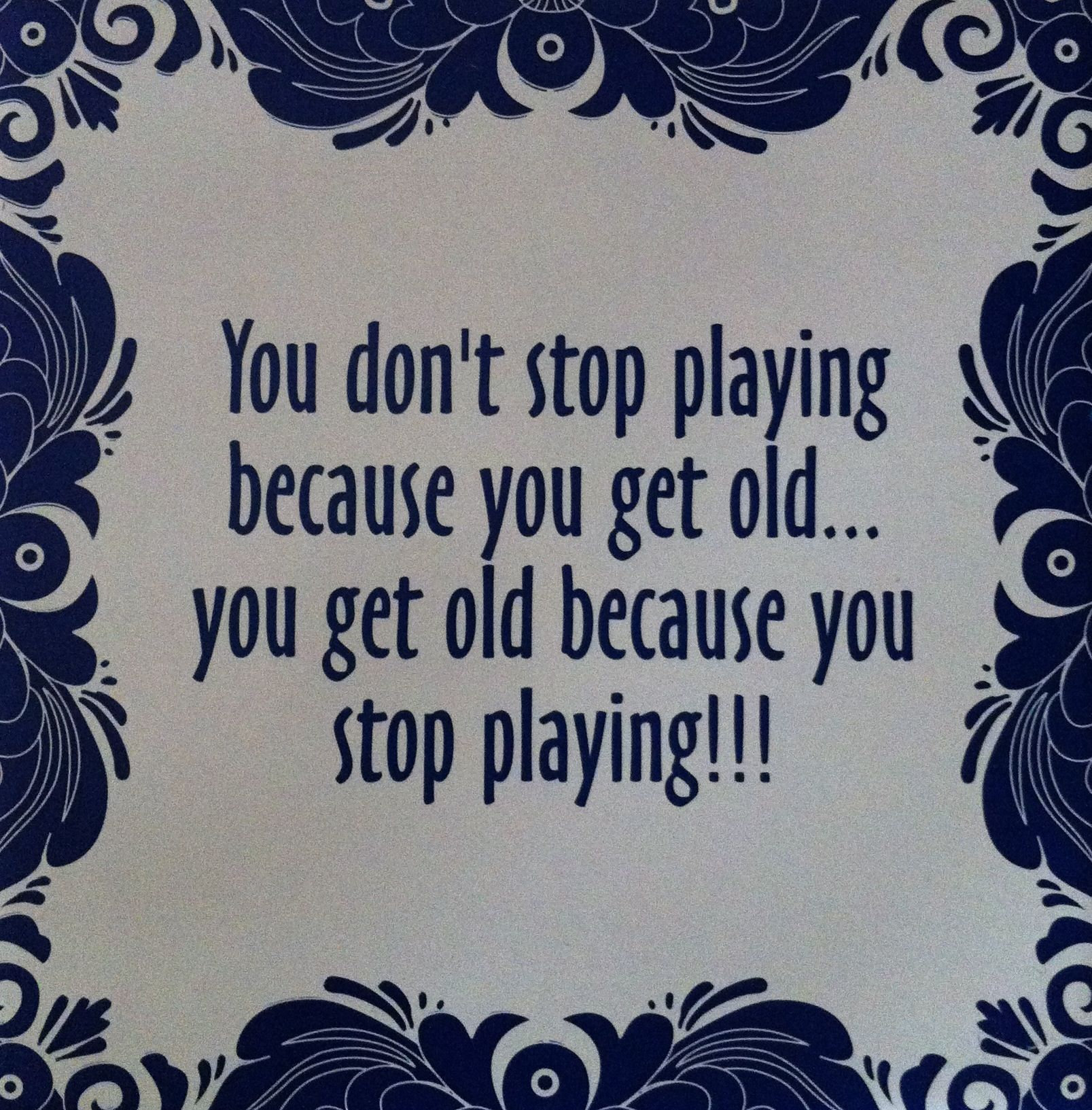 You Don T Stop Playing Rugby Because You Get Old You Get