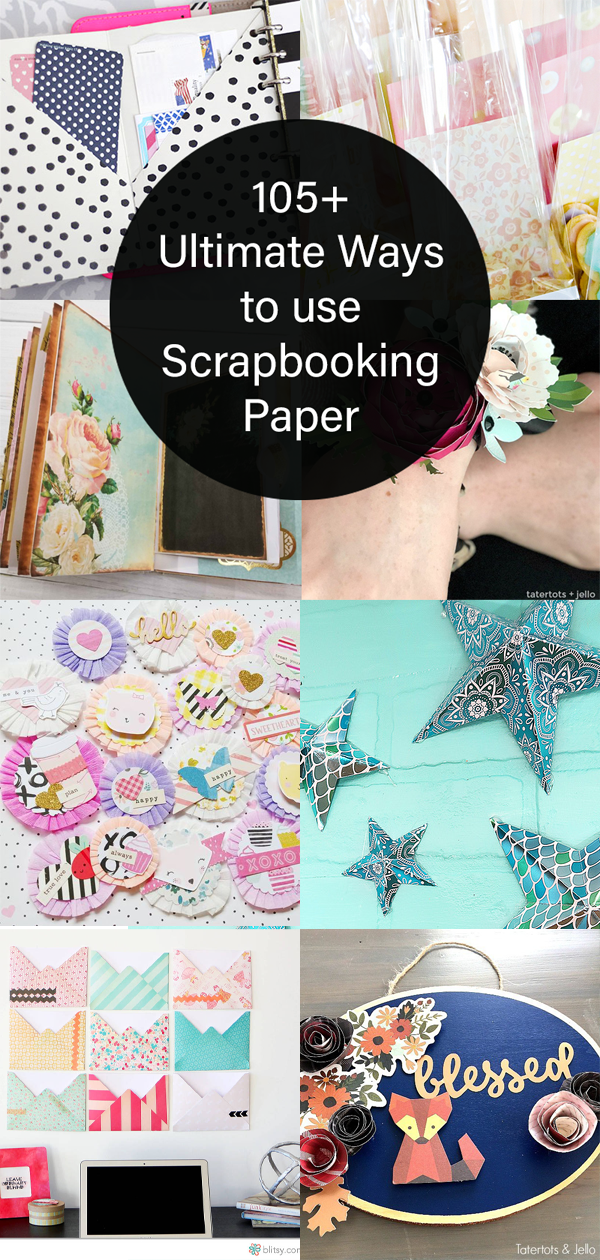 105+ Ultimate ways to use scrapbooking paper - Free Pretty Things For You %