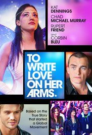 Directed by Nathan Frankowski.  With Kat Dennings, Chad Michael Murray, Rupert Friend, Mark Saul, Juliana Harkavy.. A drama centered around Renee Yohe and her battle with drugs, depression, and other life issues that ultimately leads to the founding of charity group To Write Love on Her Arms.