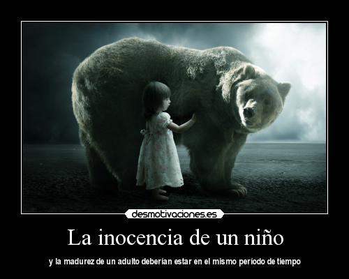 La Inocencia De Un Niño Foto Desmotivaciones Imagenes