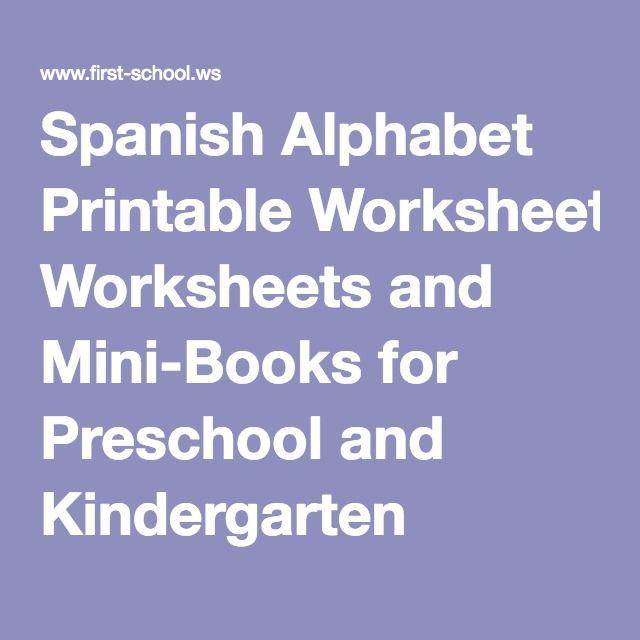Spanish Alphabet Printable Worksheets And Mini Books For Preschool