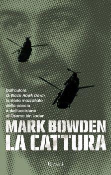 Mark Bowden  - La Cattura