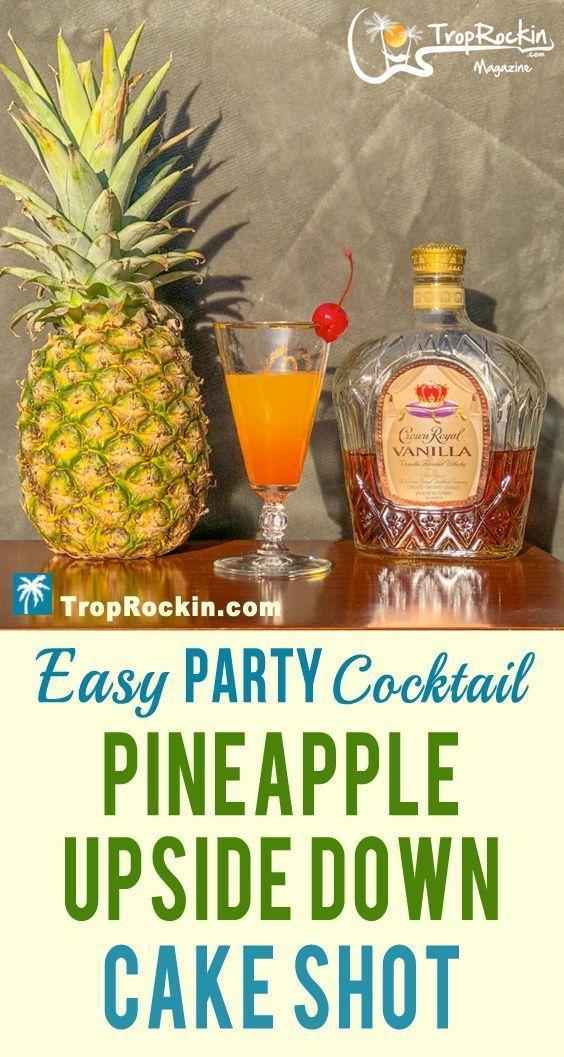 Pineapple Upside Down Cake Shot (A Better Recipe)