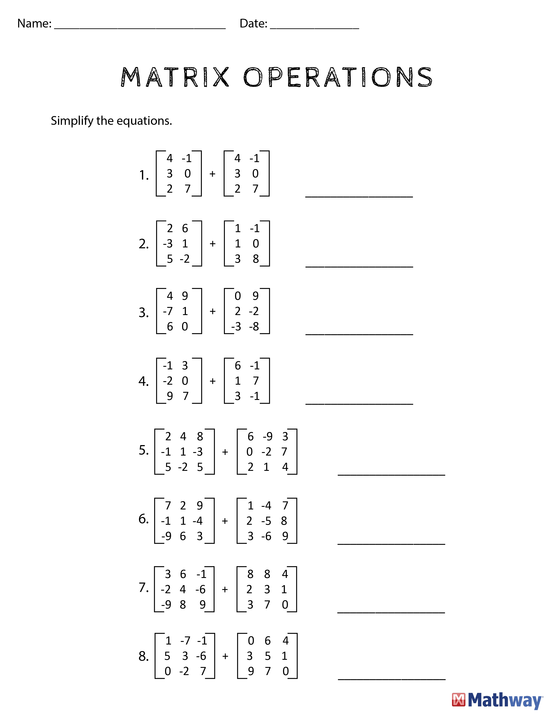 Need Practice With Matrix Operations Print Out This Worksheet And Use Mathway Com To Check Your Answers Algebra Worksheets Matrix Math Addition Worksheets