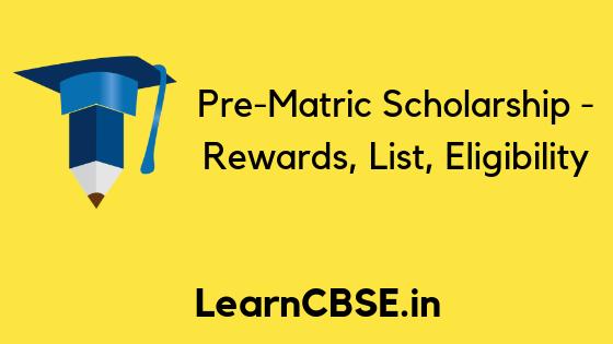Pre Matric Scholarship Scheme Rewards Eligibility List Of Pre Matric Scholarships Scholarships International Scholarships State Government