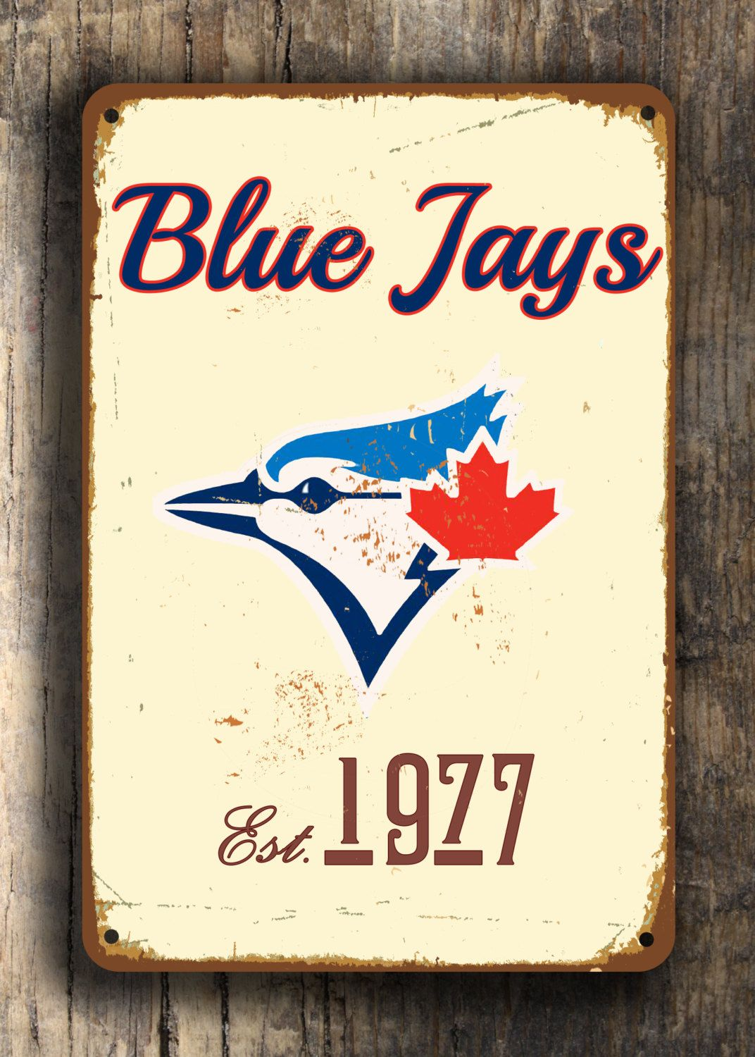 Vintage style Toronto BLUE JAYS Sign, Toronto Blue Jays Est. 1977 Composite Aluminum Toronto Blue Jays Sign team colors WORLDWIDE Shipping by FanZoneSigns on Etsy