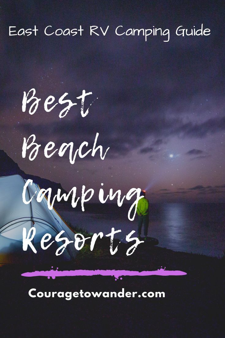 21 Best Rv Campgrounds On The Beach East Coast Guide Rvblogger Rv Campgrounds California Beach Camping East Coast Beaches