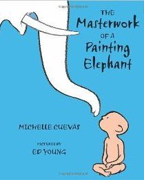 The Masterwork of a Painting Elephant, a great chapter book for children.