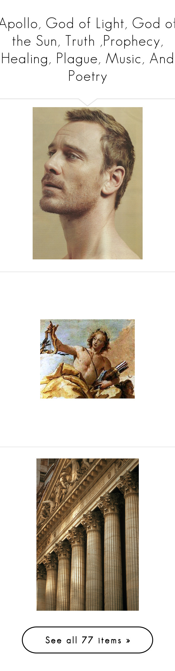 """""""Apollo, God of Light, God of the Sun, Truth ,Prophecy, Healing, Plague, Music, And Poetry"""" by hey-there-deliah ❤ liked on Polyvore featuring men, people, faces, male models, michael fassbender, backgrounds, pictures, photos, images and other"""