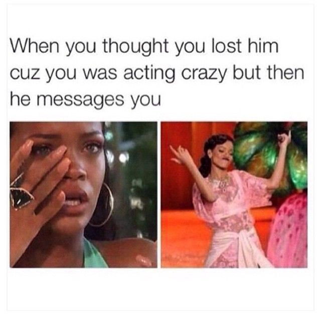 Twitter Screencaps Funny Relationship Memes Crazy Girl Meme Rihanna Meme