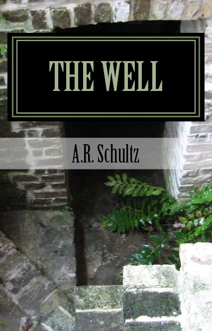 """The cover to my recently published short story, """"The Well."""""""