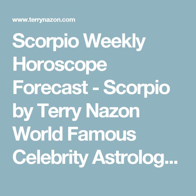 scorpio weekly horoscope forecast