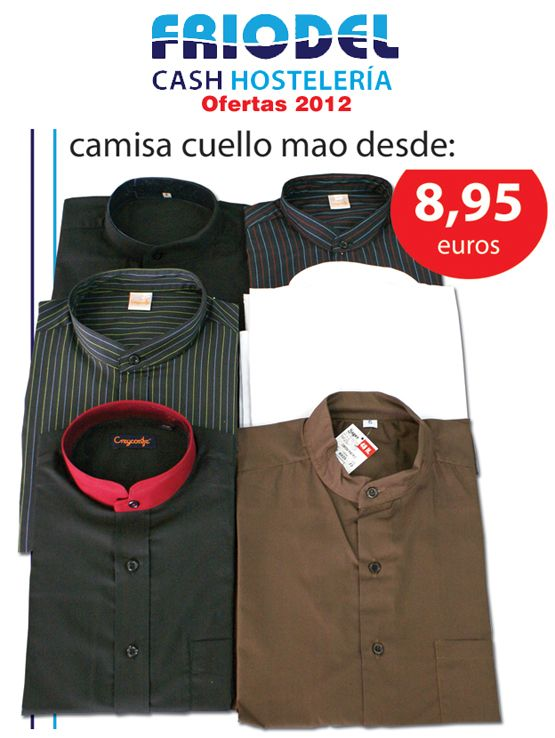 4f148855f1d Friodel Cash Hosteleria: Camisas cuello Mao, desde: 8.95 ...
